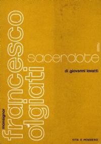Monsignor Francesco Olgiati - L'apologeta e il polemista