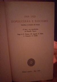 1919-1925 DOPOGUERRA E FASCISMO. POLITICA E STAMPA IN ITALIA
