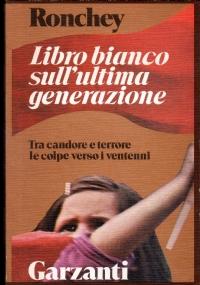 LIBRO BIANCO SULL�ULTIMA GENERAZIONE
