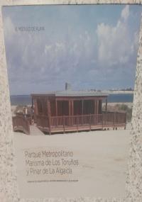 Parque Metropolitano Marisma de Los Torunos y Pinar de La Algaida. II. Centro de Recepcion de Visitantes