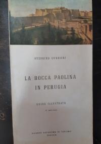 LA ROCCA PAOLINA IN PERUGIA