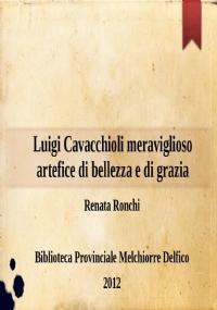 Le curiosità del Fondo Torre ; Catalogo delle edizioni e dei manoscritti del Fondo Torre
