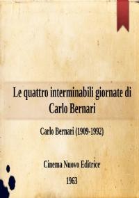 Le quattro interminabili giornate di Carlo Bernari