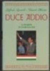 Duce Addio. La biografia di Gianfranco Fini