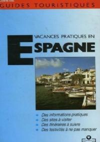 VACANCES PRATIQUES EN ESPAGNE