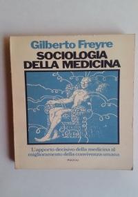 SOCIOLOGIA DELLA MEDICINA