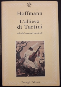 L'allievo di Tartini ed altri racconti musicali