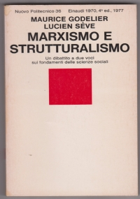 Marxismo e strutturalismo. Un dibattito a due voci sui fondamenti delle scienze sociali