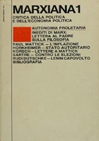 MARXIANA 1.  CRITICA DELLA POLITICA E DELL'ECONOMIA POLITICA