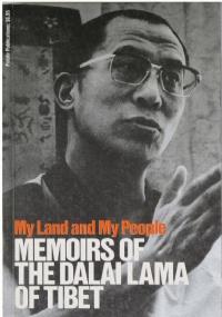 My land and my people. Memoirs of the Dalai Lama of Tibet