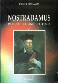 Nostradamus, l'enigma risolto