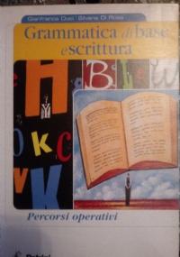 Grammatica di base e scrittura percorsi operativi