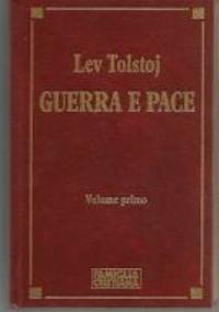 GUERRA E PACE volume primo
