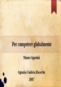 Ricerca e innovazione tecnologica: quale sviluppo per l'Umbria nel secolo XXI?