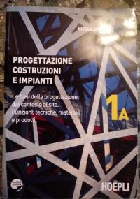 PROGETTAZIONE COSTRUZIONE E IMPIANTI -1A e 1B