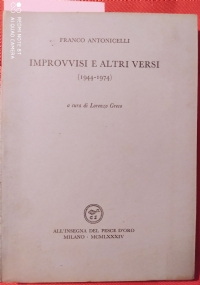 IMPROVVISI E ALTRI VERSI (1944-1974)