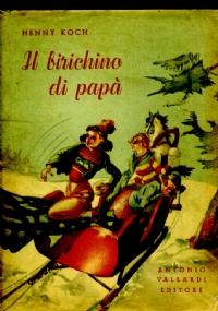 I RAMPOLLI DEL BIRICHINO DI PAPA'