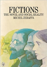 Fictions. The novel and social reality