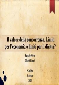Il pensiero economico e il pensiero giuridico di fronte alla concorrenza