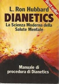 Dianetics, la scienza moderna della salute mentale