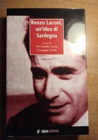 RENZO LACONI, UN'IDEA DI SARDEGNA
