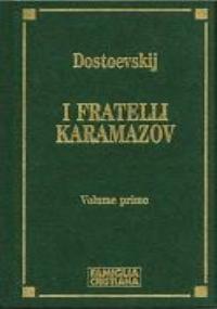 I FRATELLI KARAMAZOV vol. primo