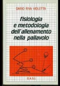 FISIOLOGIA E METODOLOGIA DELL'ALLENAMENTO NELLA PALLAVOLO
