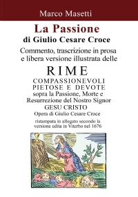 La Passione di Giulio Cesare Croce