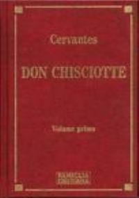 DON CHISCIOTTE vol. primo