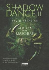 Shadowdance. La danza delle spade. Vol. 3