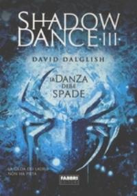 Shadowdance. La danza dello spettro. Vol. 4