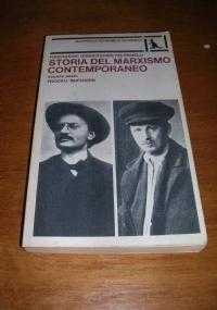 STORIA DEL MARXISMO CONTEMPORANEO (VOL. III) PLECHANOV - STRUVE - TUGAN-BARANOVSKIJ - LAFARGUE - JAURES - LABRIOLA - HYNDMAN - DE LEON