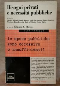 BISOGNI PRIVATI E NECESSITÀ PUBBLICHE