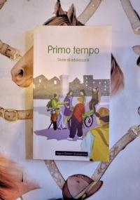 PRIMO TEMPO -Storie di adolescenti