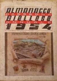 ALMANACCO BIELLESE 1954-RASSEGNA ANNUALE ILLUSTRATA