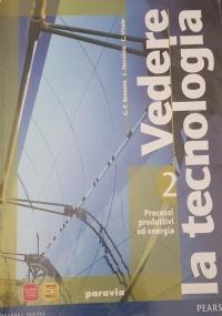 VEDERE LA TECNOLOGIA -2 PROCESSI PRODUTTIVI ED ENERGIA