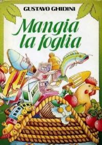 MANGIA LA FOGLIA