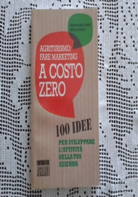 Lotto 2 volumi Agrituristi a Nord-Ovest  edizione 2010 e 2012