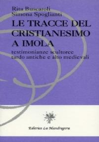 Magister Toscolus de Imola fonditore di campane. Collezioni d'arte della Fondazione Cassa di Risparmio di Imola
