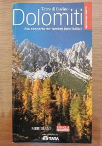Dolomiti. Alla scoperta dei territori tipici italiani