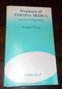 PRONTUARIO DI TERAPIA MEDICA CON NOTE DI DIAGNOSTICA