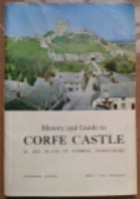 History and Guide to Corfe Castle