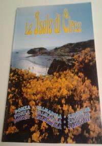LE ISOLE DI CIRCE Ponza - Palmarola - Zannone