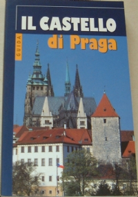 Praga - Undici secoli di architettura