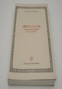 Aminta 1573-1580 amore e matrimonio in casa d'Este