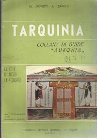 Tarquinia - la città, il museo, la necropoli