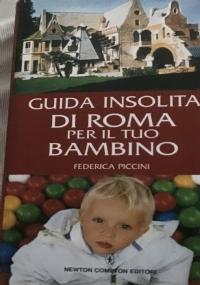 Guida insolita di Roma per il tuo bambino