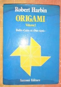 Origami. Volume 2°. Dal «Cane picchiatello» all'«Incantatore di serpenti»