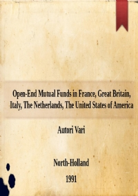 Closed-End Mutual Funds in France, Great Britain, Italy, The United States of America