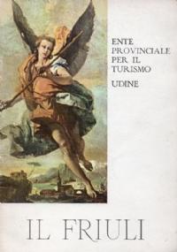 Friuli e Venezia Giulia. Storia del '900